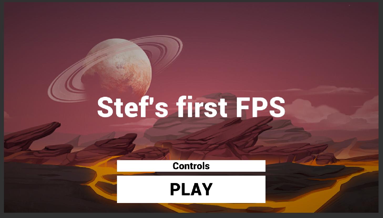 Stef's first FPS