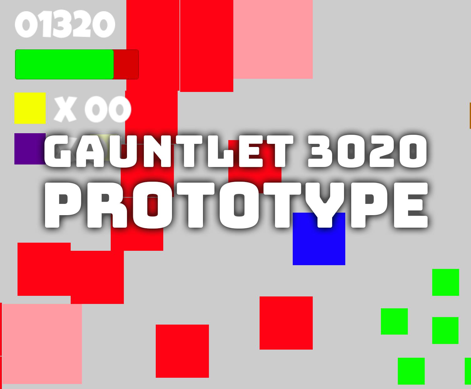 Gauntlet 3020 - Prototype
