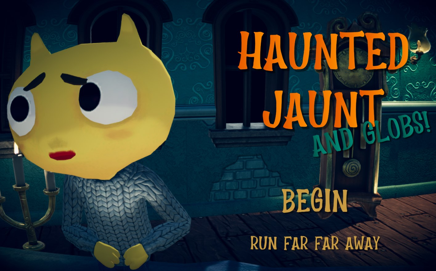Haunted Jaunt And Globs!